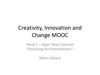 Creativity, Innovation and Change MOOC
