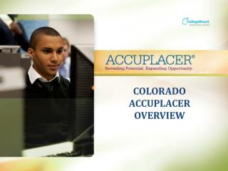 COLORADO ACCUPLACER OVERVIEW