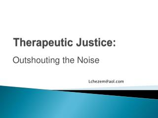 Therapeutic Justice: