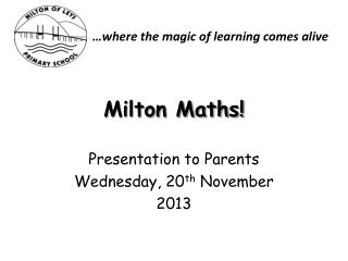 Milton Maths!