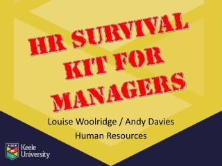 Louise Woolridge / Andy Davies Human Resources