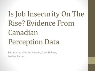 Is Job Insecurity On The Rise? Evidence From Canadian Perception Data
