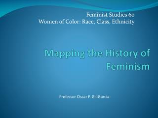 Mapping the History of Feminism