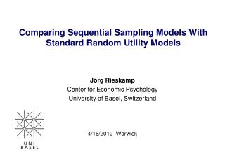 Comparing Sequential Sampling Models With Standard Random Utility Models