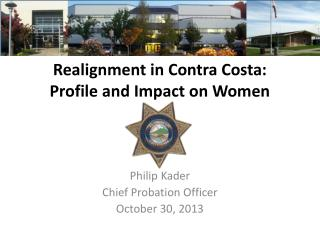 Realignment in Contra Costa: Profile and Impact on Women