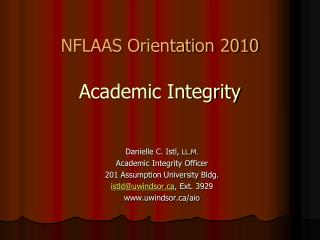 NFLAAS Orientation 2010 Academic Integrity