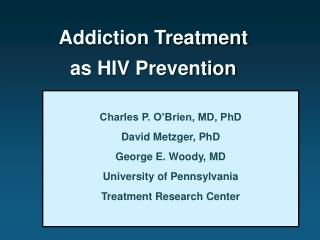 Addiction Treatment  as HIV Prevention