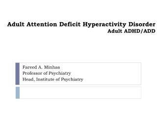 Adult Attention Deficit Hyperactivity Disorder Adult ADHD/ADD