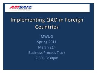 Implementing QAD in Foreign Countries