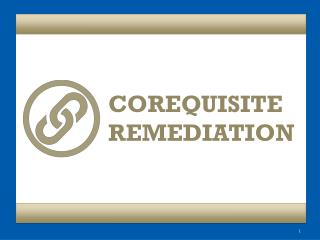 COREQUISITE  REMEDIATION