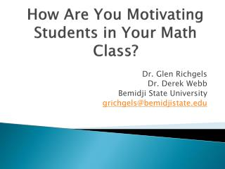 How Are You Motivating Students in Your Math Class?