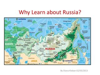 Why Learn about Russia?