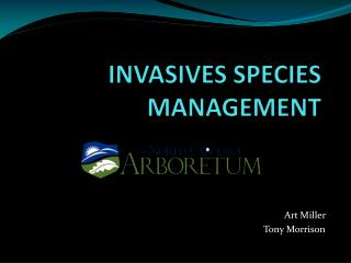 INVASIVES SPECIES MANAGEMENT