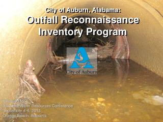 City of Auburn, Alabama: Outfall Reconnaissance Inventory Program