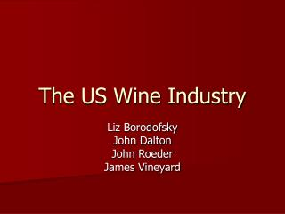The US Wine Industry