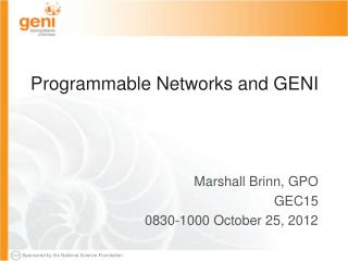 Programmable Networks and GENI