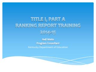 TITLE  I, PART A RANKING REPORT  TRAINING 2014-15