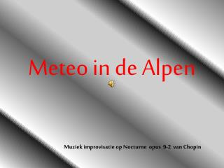 Meteo in de Alpen