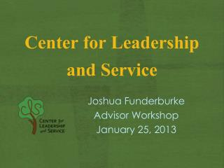 Center for Leadership  and Service