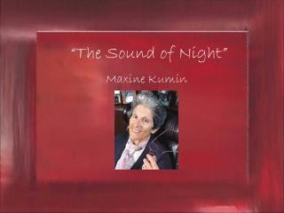 """The Sound of Night"""