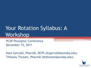 Your Rotation Syllabus: A Workshop