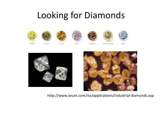 Looking for Diamonds