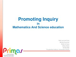 Promoting Inquiry in  Mathematics  A nd  Science  education