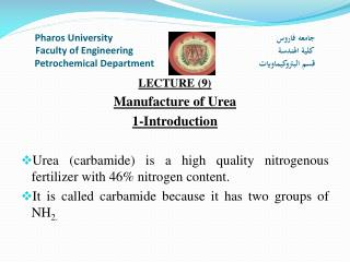 LECTURE (9) Manufacture of Urea 1-Introduction