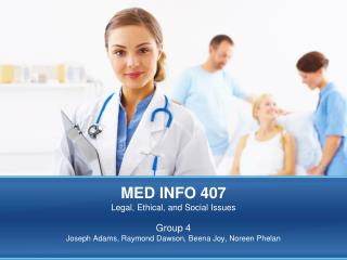 MED INFO 407 Legal, Ethical, and Social Issues