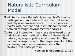 Naturalistic Curriculum Model