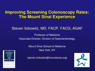 Improving Screening Colonoscopy Rates: The Mount Sinai Experience