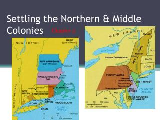 Settling the Northern & Middle Colonies