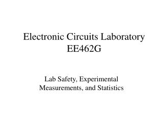 Electronic Circuits Laboratory EE462G