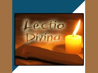 What is Lectio Divina?