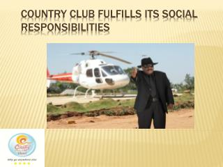 Country Club Fulfills Its Social Responsibilities