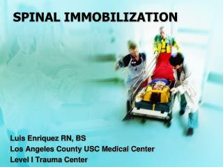SPINAL IMMOBILIZATION