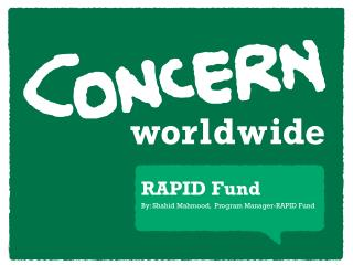 RAPID Fund By: Shahid Mahmood,  Program Manager-RAPID  Fund