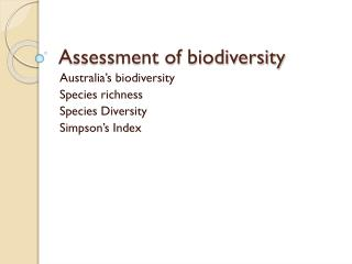 Assessment of biodiversity