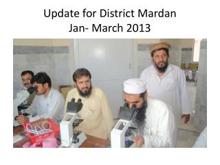 Update for District  Mardan Jan- March 2013