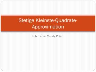 Stetige Kleinste-Quadrate-Approximation