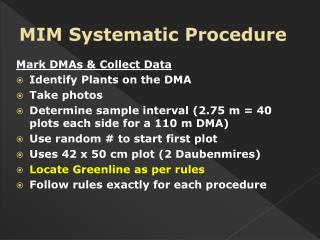 MIM Systematic Procedure