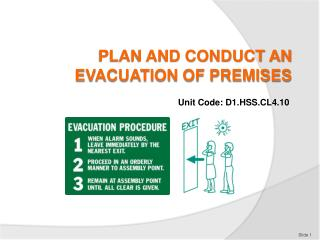 PLAN AND CONDUCT AN EVACUATION OF PREMISES