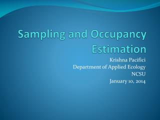 Sampling and Occupancy Estimation