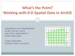 What's the Point? Working with 0-D Spatial Data in ArcGIS