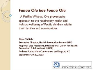 Sione Tu'itahi Executive Director, Health Promotion Forum (HPF)