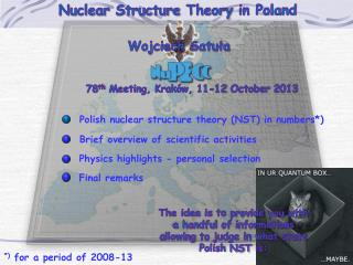 Nuclear Structure Theory in Poland