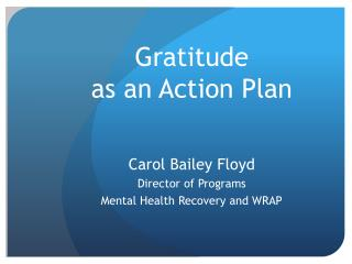 Gratitude as an Action Plan