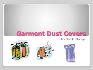 Garment Dust Covers