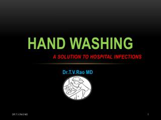 Hand washing  a  solution to hospital infections