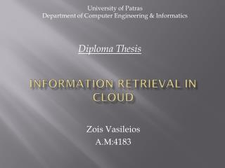 Information Retrieval in Cloud